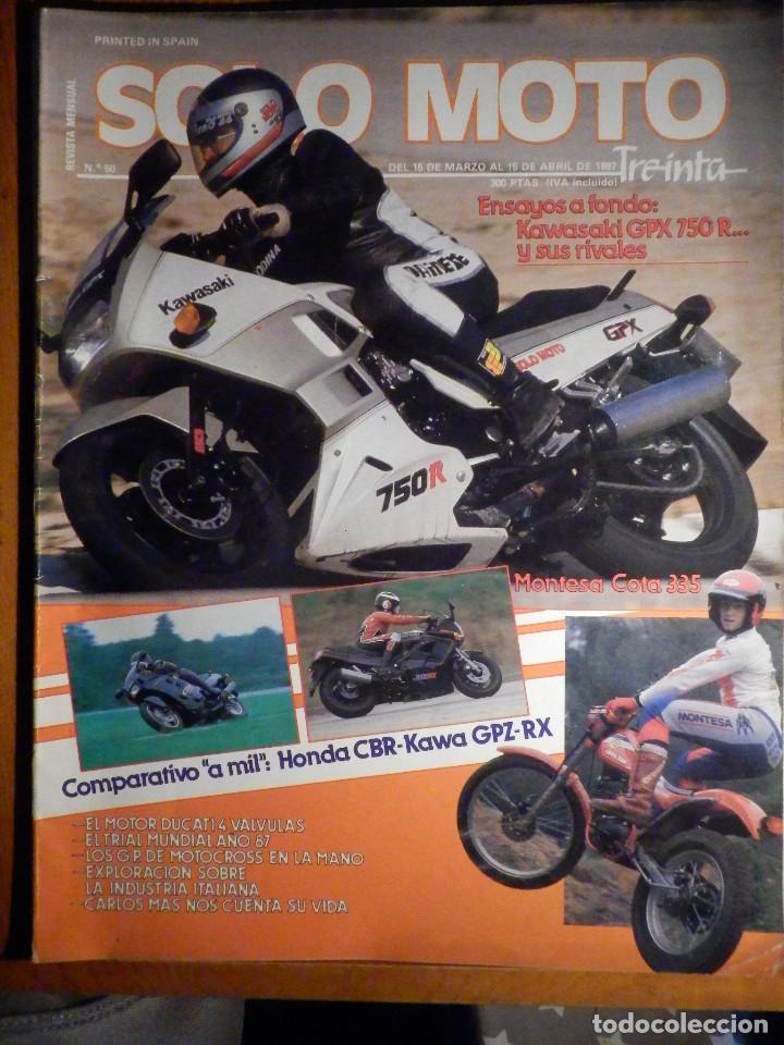 SOLO MOTO TREINTA -Nº 50 MARZO-ABRIL 1987,HONDA CBR, KAWA GPZ-RX, KAWASAKI GPX 750R (Coches y Motocicletas - Revistas de Motos y Motocicletas)
