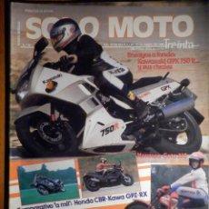 Coches y Motocicletas: SOLO MOTO TREINTA -Nº 50 MARZO-ABRIL 1987,HONDA CBR, KAWA GPZ-RX, KAWASAKI GPX 750R. Lote 194904311