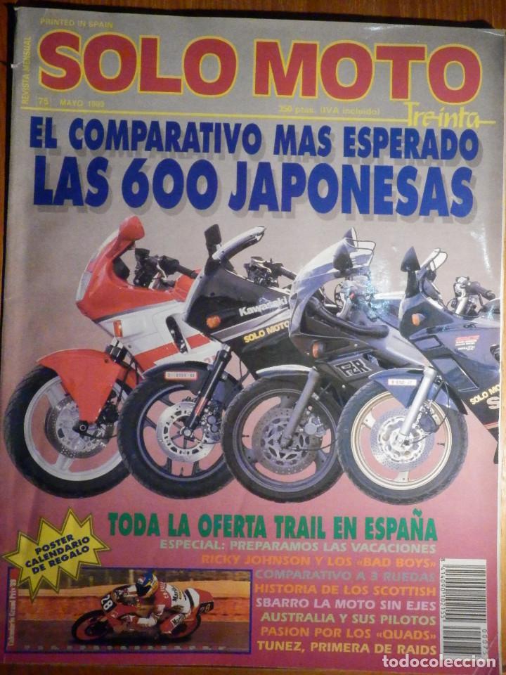 SOLO MOTO TREINTA - Nº 75 - MAYO 1989 - (Coches y Motocicletas - Revistas de Motos y Motocicletas)