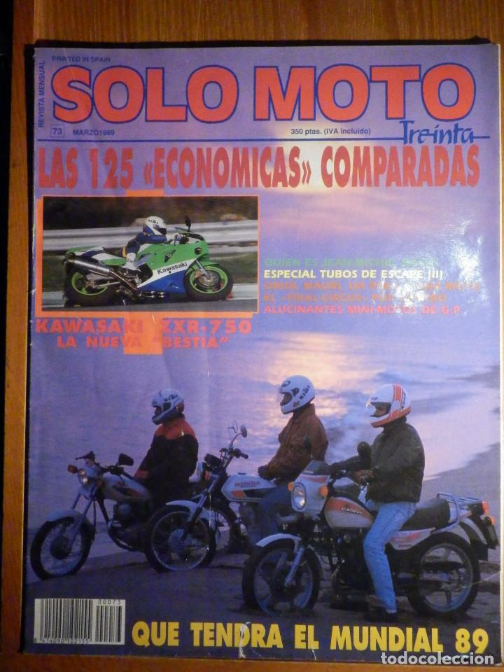 SOLO MOTO TREINTA - Nº 73 - MARZO 1989 - KAWASAKI ZXR-750 (Coches y Motocicletas - Revistas de Motos y Motocicletas)