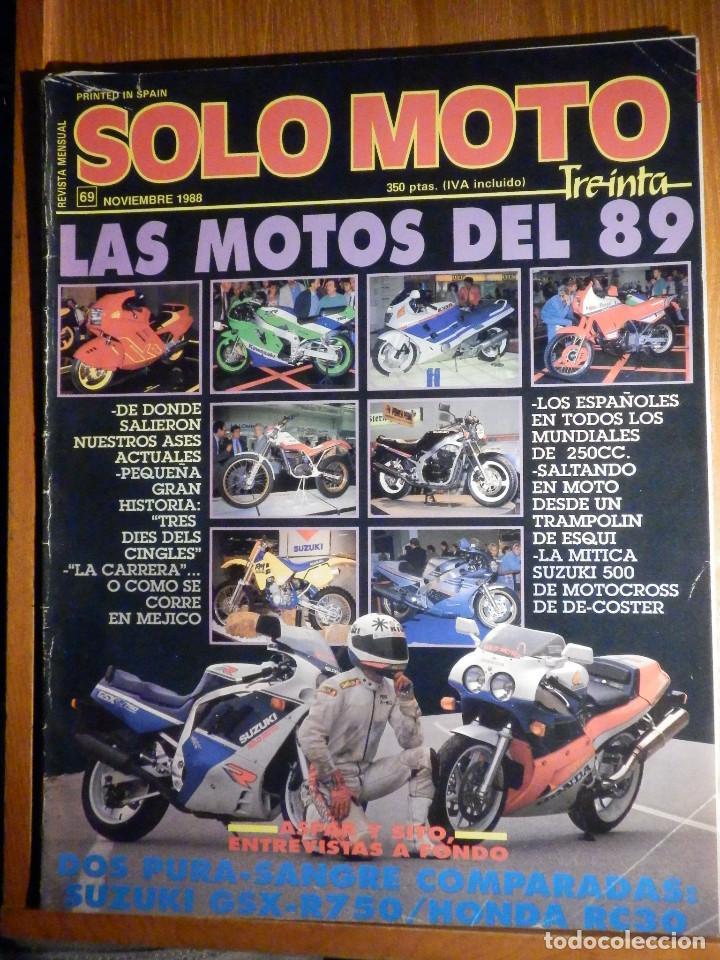 SOLO MOTO TREINTA - Nº 69 - NOVIEMBRE 1988 - PRUEBA: YAMAHA FZ 750. COMP: HONDA RC 30 Y SUZUKI GSX R (Coches y Motocicletas - Revistas de Motos y Motocicletas)