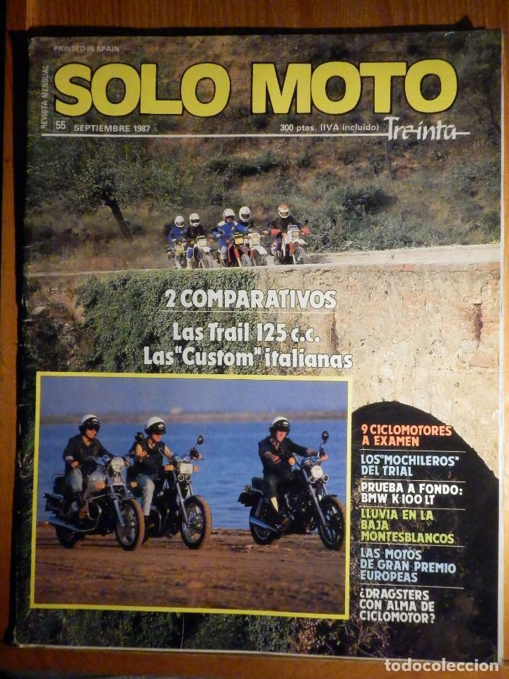 SOLO MOTO TREINTA - Nº 55 SEPTIEMBRE 1987 - BMW K 100 LT / GUZZI V 65 / MORINI EXCALIBUR 501 / DUCA (Coches y Motocicletas - Revistas de Motos y Motocicletas)