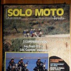 Coches y Motocicletas: SOLO MOTO TREINTA - Nº 55 SEPTIEMBRE 1987 - BMW K 100 LT / GUZZI V 65 / MORINI EXCALIBUR 501 / DUCA. Lote 194905270