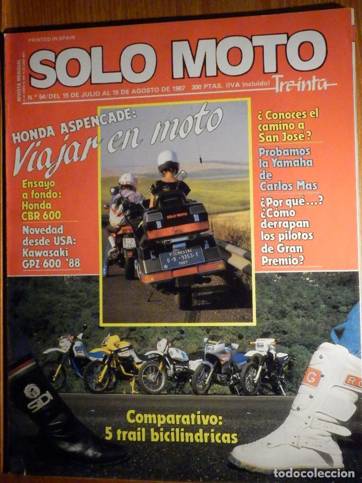 SOLO MOTO TREINTA - Nº 54 - JULIO-AGOSTO 1987 -HONDA GL GOLDING KAWASAKI NINJA MORINI CAMEL GUZZI NT (Coches y Motocicletas - Revistas de Motos y Motocicletas)