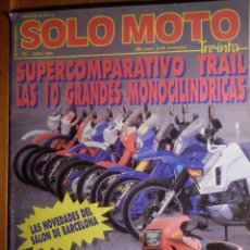Coches y Motocicletas: SOLO MOTO TREINTA - Nº 76 - JUNIO 1989 - COMPARATIVA TRAIL, CUSTOM, TRIAL, HONDA CRM 75 R. Lote 194905380