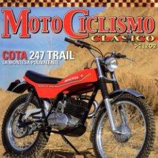 Coches y Motocicletas: MOTICICLISMO CLASICO N. 202 JULIO 2019 - EN PORTADA: MONTESA COTA 247 TRAIL (NUEVA). Lote 195036371
