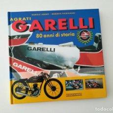 Coches y Motocicletas: GARELLI, 80 AÑOS DE HISTORIA. Lote 195149447
