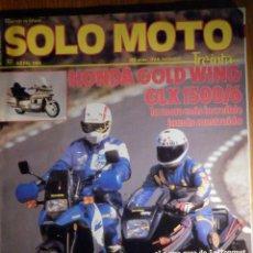 Coches y Motocicletas: SOLO MOTO TREINTA - Nº 62 - ABRIL 1988 SUZUKI DR 750 BIG / KAWASAKI GPX 600 R / HONDA GOLD WING GLX . Lote 195155177