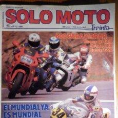 Coches y Motocicletas: SOLO MOTO TREINTA - Nº 63 - MAYO 1988 KAWASAKI GPX, HONDA CBR, SUZUKI GSX. Lote 195259383