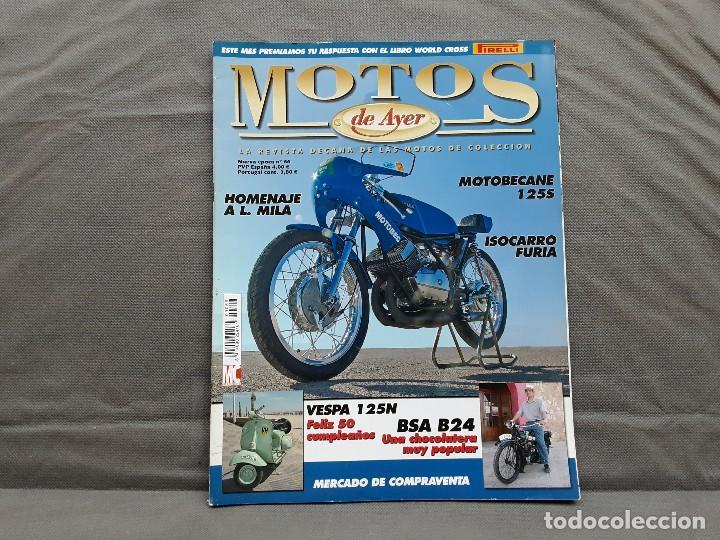 MOTOS DE AYER Nº 66 BSA B24 ISOCARRO FURIA MOTOBECANE 125S VESPA 125N 1956 (Coches y Motocicletas - Revistas de Motos y Motocicletas)