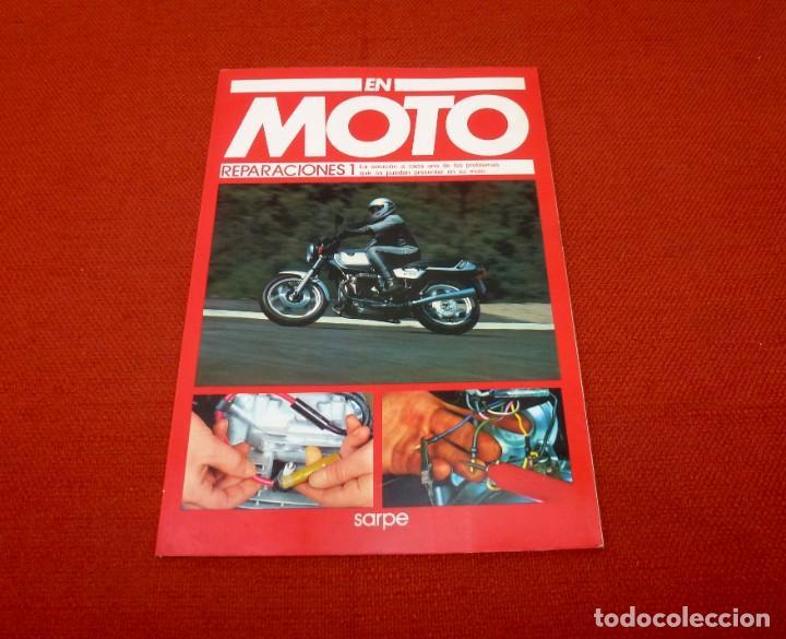 EN MOTO - REPARACIONES 1 - VOLUMEN-23.SARPE. (Coches y Motocicletas - Revistas de Motos y Motocicletas)