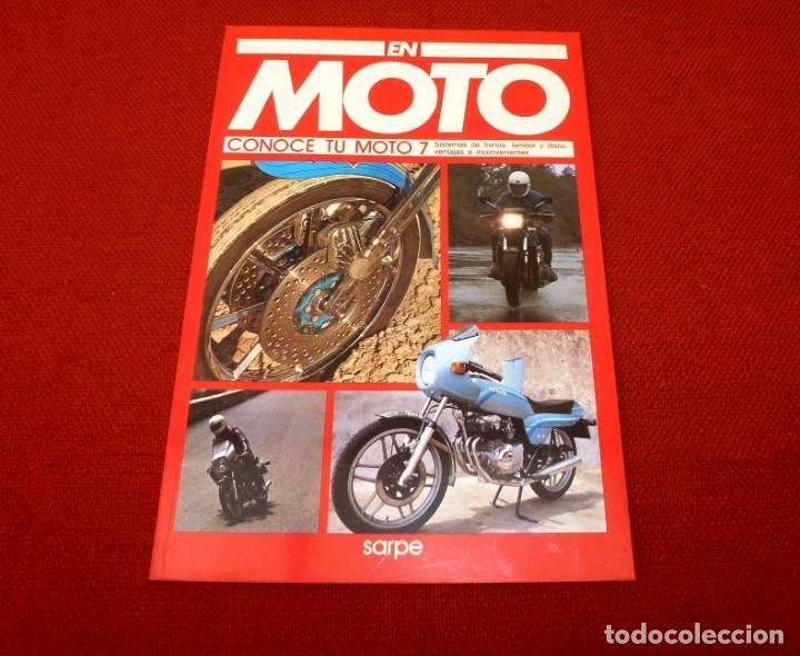 EN MOTO - CONOCE TU MOTO 7 - VOLUMEN-18.SARPE. (Coches y Motocicletas - Revistas de Motos y Motocicletas)