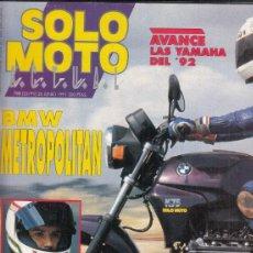 Carros e motociclos: REVISTA SOLO MOTO ACTUAL Nº 788 AÑO 1991. PRUEBA: BMW K 75 METROPOLITAN. . Lote 199754463