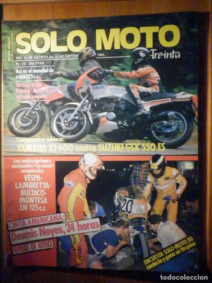 SOLO MOTO TREINTA - Nº 19 - AGOSTO 1984 - YAMAHA XJ 600 SUZUKI GSX 550 ES, DENNIS NOYES (Coches y Motocicletas - Revistas de Motos y Motocicletas)