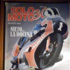 Coches y Motocicletas: SOLO MOTO TREINTA,30 - Nº 7 - AGOSTO 1983 - NIETO LA DOCENA, KAWASAKII GPZ 550, COPA YAMAHA. Lote 200310943