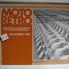 Coches y Motocicletas: MOTO RETRO Nº18 NOV 1993 - ÓRGANO DEL CLUB DE AMIGOS DE LAS MOTOS ESPAÑOLAS - SIDECAR OSSA-SORIANO.. Lote 202723990