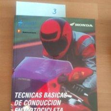 Coches y Motocicletas: TÉCNICAS BASICAS DE CONDUCCIÓN EN MOTOCICLETA. HONDA. DGT.. Lote 203502628