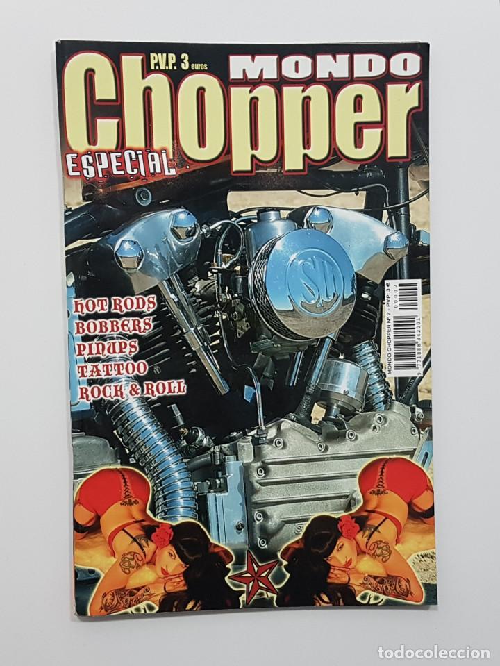 Coches y Motocicletas: LOTE 5 REVISTAS MONDO CHOPPER Números 2,3,4,5 y otra. Revista motos,pinup,kustom - Foto 3 - 204060651