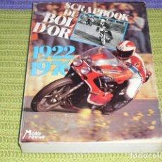 Coches y Motocicletas: SCRAPPBOOK DU BOL D'OR - 1922 - 1976 -. Lote 204078633
