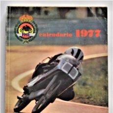 Coches y Motocicletas: CALENDARIO REAL FEDERACIÓN MOTOCICLISTA ESPAÑOLA AÑO 1977 - TODA LA INFORMACIÓN DEL AÑO. Lote 205712808