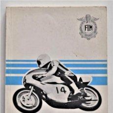 Coches y Motocicletas: ANUARIO DE LA FEDERACIÓN INTERNACIONAL DE MOTOCICLISMO AÑO 1976 - ÁNGEL NIETO - LOS CIRCUITOS. Lote 205713403