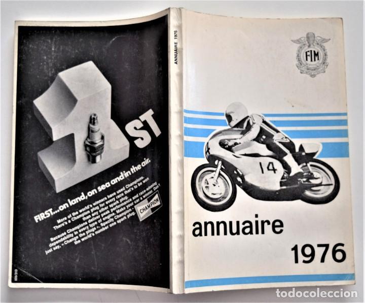 Coches y Motocicletas: ANUARIO DE LA FEDERACIÓN INTERNACIONAL DE MOTOCICLISMO AÑO 1976 - ÁNGEL NIETO - LOS CIRCUITOS - Foto 2 - 205713403