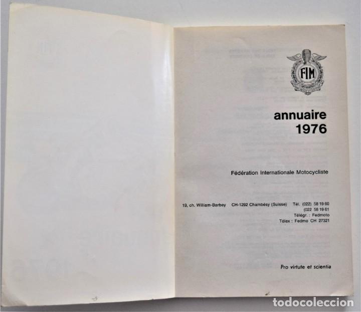 Coches y Motocicletas: ANUARIO DE LA FEDERACIÓN INTERNACIONAL DE MOTOCICLISMO AÑO 1976 - ÁNGEL NIETO - LOS CIRCUITOS - Foto 3 - 205713403