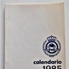 Coches y Motocicletas: CALENDARIO DEPORTIVO MOTOCICLISTA AÑO 1985 - REAL FEDERACIÓN MOTOCICLISTA ESPAÑOLA. Lote 205713925