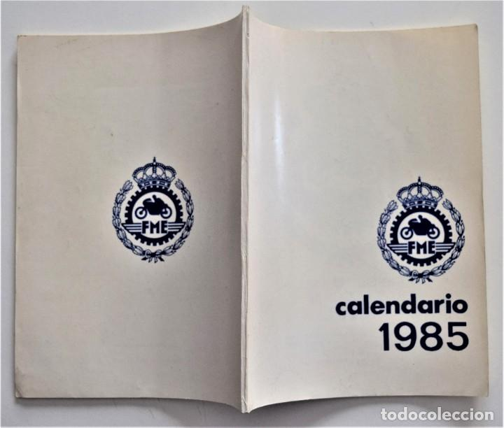 Coches y Motocicletas: CALENDARIO DEPORTIVO MOTOCICLISTA AÑO 1985 - REAL FEDERACIÓN MOTOCICLISTA ESPAÑOLA - Foto 2 - 205713925
