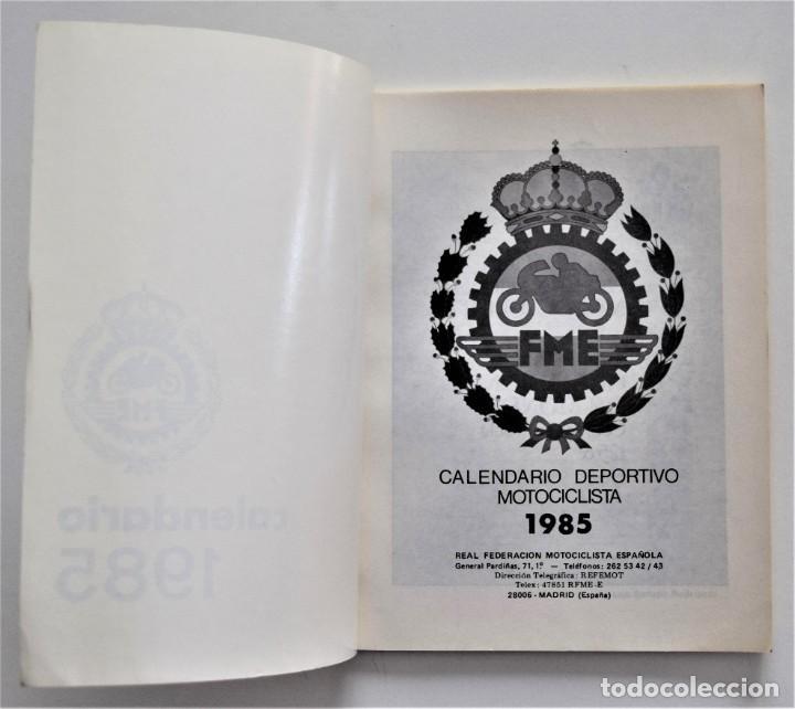 Coches y Motocicletas: CALENDARIO DEPORTIVO MOTOCICLISTA AÑO 1985 - REAL FEDERACIÓN MOTOCICLISTA ESPAÑOLA - Foto 3 - 205713925