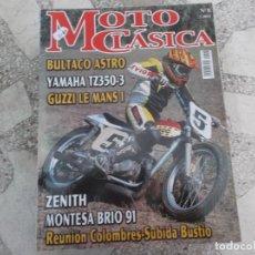 Coches y Motocicletas: MOTO CLASICA Nº 8, BULTACO ASTRO, YAMAHA TZ350-3, GUZZI LE MANS I,ZENITH, MONTESA BRIO 91,. Lote 206971406