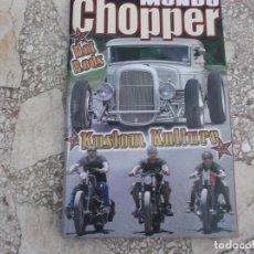 Coches y Motocicletas: MONDO CHOPPER ,HOT RODS,KUSTOM KULLURE, FORMATO DE BOLSILLO, 98 PAGINAS. Lote 206971736