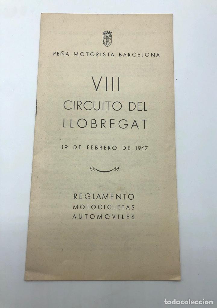 VIII CIRCUITO DEL LLOBREGAT 1967 PEÑA MOTORISTA DE BARCELONA REGLAMENTO MOTOCICLETAS AUTOMÓVILES (Coches y Motocicletas - Revistas de Motos y Motocicletas)