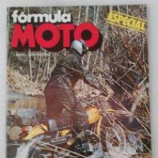 Coches y Motocicletas: REVISTA - FÓRMULA MOTO - NÚMERO ESPECIAL ABRIL 1975. Lote 211643316