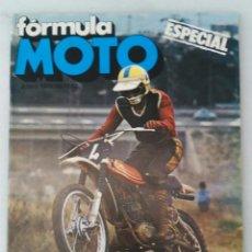 Coches y Motocicletas: REVISTA - FÓRMULA MOTO - NÚMERO ESPECIAL. JUNIO 1975. Lote 211648744