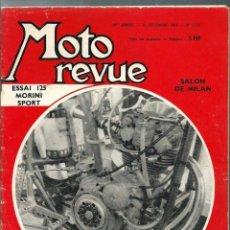Coches y Motocicletas: MOTO REVUE - 49 ANNEE - 16 DECEMBRE 1961 Nº 1570 - SALON DE MILAN - ESSAI 125 MORINI SPORT. Lote 212305037