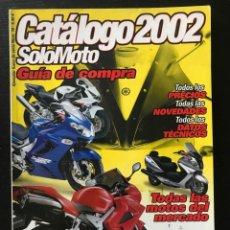 Coches y Motocicletas: SOLO MOTO CATALOGO AÑO 2002 YAMAHA SUZUKI HONDA KAWASAKI GUZZI MV AGUSTA DUACATI BENELLI BMW DERBI. Lote 215393788