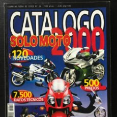 Coches y Motocicletas: SOLO MOTO CATALOGO AÑO 2000 YAMAHA SUZUKI HONDA KAWASAKI GUZZI MV AGUSTA DUACATI BENELLI BMW DERBI. Lote 215394041