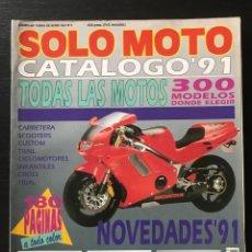 Coches y Motocicletas: SOLO MOTO CATALOGO AÑO 1991 YAMAHA SUZUKI HONDA KAWASAKI GUZZI MV AGUSTA DUACATI VESPA BMW DERBI. Lote 215394492