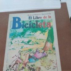 Coches y Motocicletas: EL LIBRO DE LA BICICLETA / RODERICK WATSON Y MARTIN GRAY. Lote 218615517