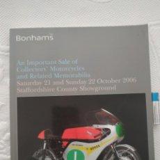 Coches y Motocicletas: BONHAMS OCTOBER 2006 IMPORTANT COLLECTORS MOTORCYCLES, MEMORABILIA. Lote 218702595
