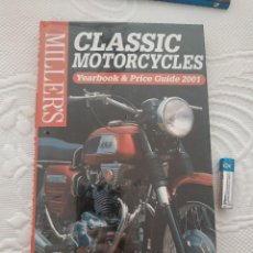 Coches y Motocicletas: MILLER'S CLASSIC MOTORCYCLES YEARBOOK AND PRICE GUIDE 2001. Lote 218702783