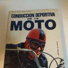 Coches y Motocicletas: CONDUCCIÓN DEPORTIVA DE LA MOTO. Lote 221598360