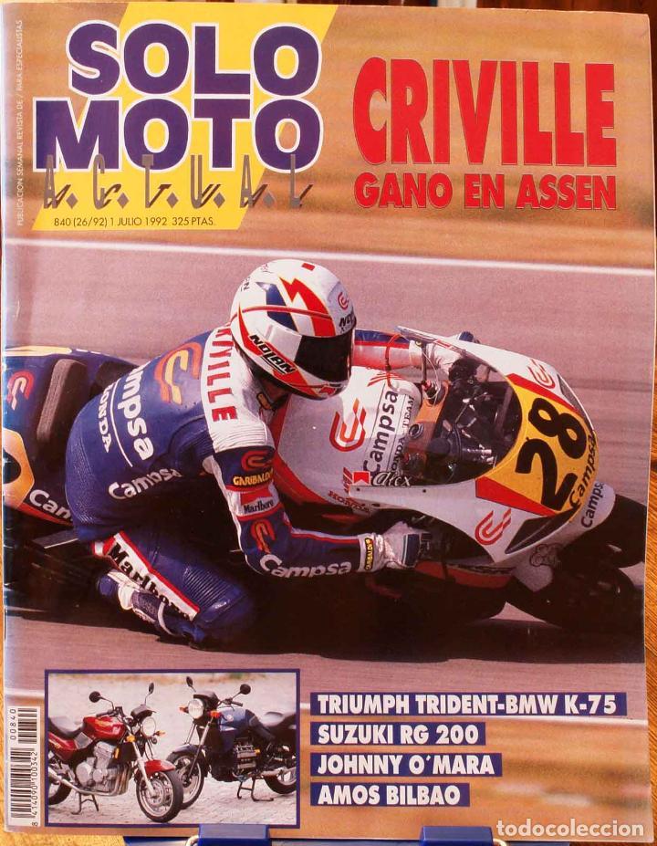 SOLO MOTO ACTUAL #840. MUY BUEN ESTADO (Coches y Motocicletas - Revistas de Motos y Motocicletas)