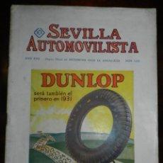 Coches y Motocicletas: REVISTA SEVILLA AUTOMOVILISTA, MAYO-JUNIO 1931, BANDERAS OFICIALES DEL GOBIERNO DE LA REPUBLICA ESPA. Lote 235586685