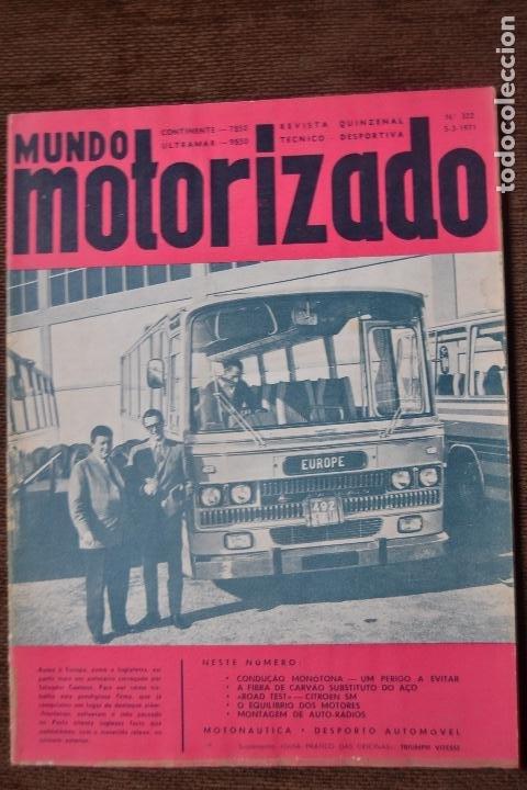 1971 Nº 322 REVISTA MUNDO MOTORIZADO - ROAD TEST CITROEN SM (Coches y Motocicletas - Revistas de Motos y Motocicletas)