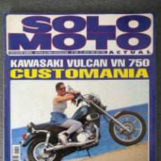 Coches y Motocicletas: REVISTA SOLO MOTO ACTUAL N.º 894 1993 KAWASAKI VULCAN VN 750, DERBI BOX, HONDA WALLAROO, REIJU WINDU. Lote 244832260