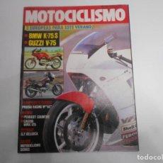 Coches y Motocicletas: REVISTA MOTOCICLISMO NUM 961 BMW K-75S GUZZI V-75 -PRUEBA RACING VF 6X CORAZON DE LEON RICARDO TORMO. Lote 244878125