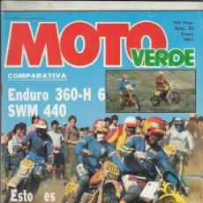 Coches y Motocicletas: REVISTA MOTO VERDE Nº 30 AÑO 1981. PRU: ANVIAN 250 CROSS. COMP: MONTESA ENDURO 360 H6 Y SWM 440.. Lote 245485310