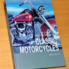 Coches y Motocicletas: LIBRO EN INGLÉS: THE COMPLETE ENCYCLOPEDIA OF CLASSIC MOTORCYCLES - EDITA: REBO PUBLISHERS - 2006. Lote 245625490